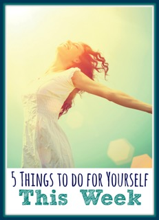 5-Things-to-do-for-yourself-this-week